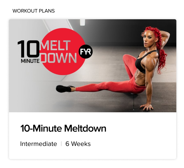 BodyFit 10-Minute Meltdown Workout Plan